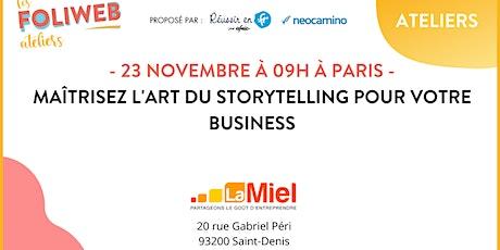 Maîtrisez l'art du storytelling pour votre business billets