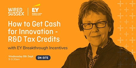 Breakfast Session |  How to Get Cash for Innovation - R&D Tax Credits tickets