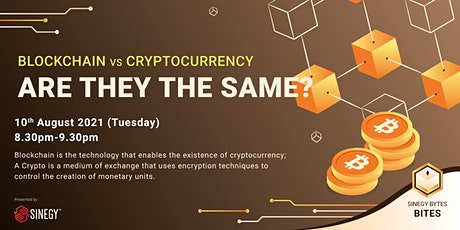 [SINEGY Bytes] Blockchain vs Cryptocurrency | SINEGY Bites (Beginner) tickets