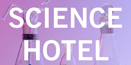 Science Hotel tickets