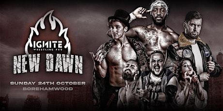 Ignite Wrestling Pro: New Dawn tickets