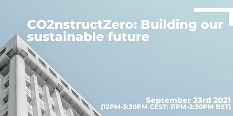 CO2nstructZero: Building our sustainable future tickets