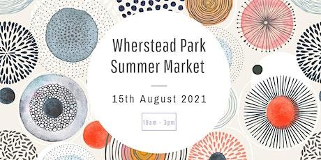Wherstead Park Summer Market tickets