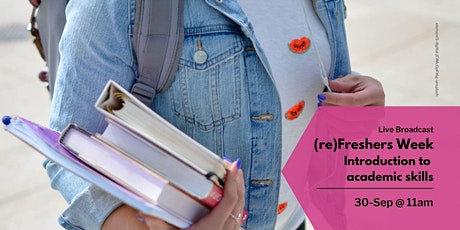 (re)Freshers: Introduction to academic skills (11:00-12:00) tickets