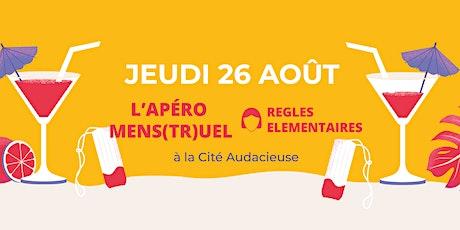 Apéro Mens(tr)uel - 26 août 2021 - 18h @Cité Audacieuse billets