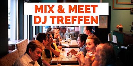 Mix & Meet DJ Treffen Deutschland 2021 - Norddeutschland Edition Tickets
