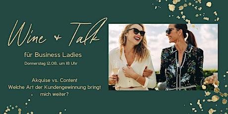 Wine & Talk für Business Ladies: Akquise vs. Content Tickets