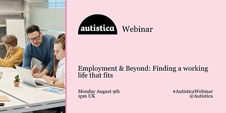 Autistica Webinar: Employment and Beyond tickets