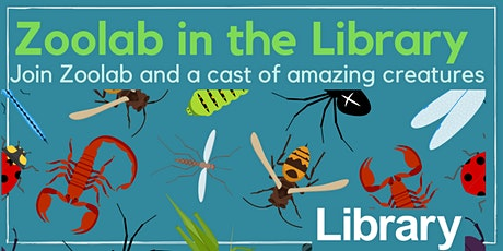 Zoolab in the Library   Cox Green  Free Event tickets