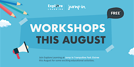 Explore Learning @ Jump In Elstree - Telling the time Workshop (Age 5-7) tickets