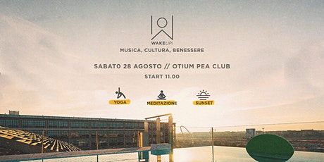WAKE UP// Enjoy the sunset energy @ Otium Pea Club biglietti