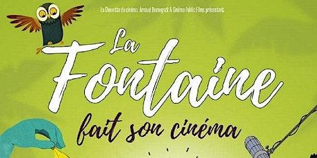 Projection : La Fontaine fait son cinéma billets