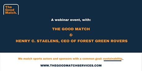 The Good Match Intro Webinar with Forest Green Rovers CEO biglietti