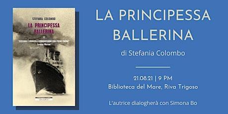 """Riva Trigoso • """"La principessa ballerina"""" biglietti"""