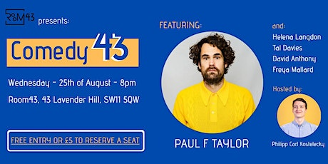 Comedy 43 - 25th of August tickets