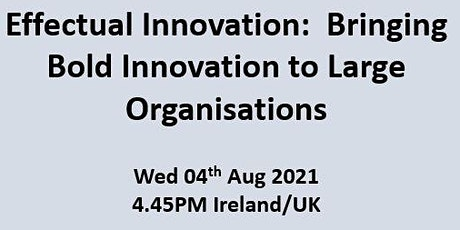Un-event Series - Bringing Bold Innovation to Large Organisations Tickets
