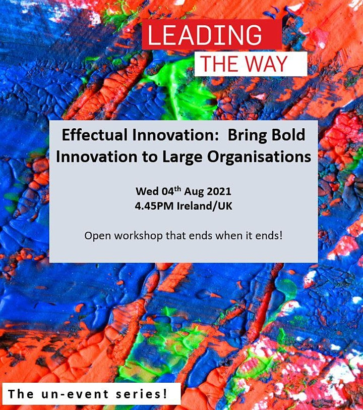 Un-event Series - Bringing Bold Innovation to Large Organisations image