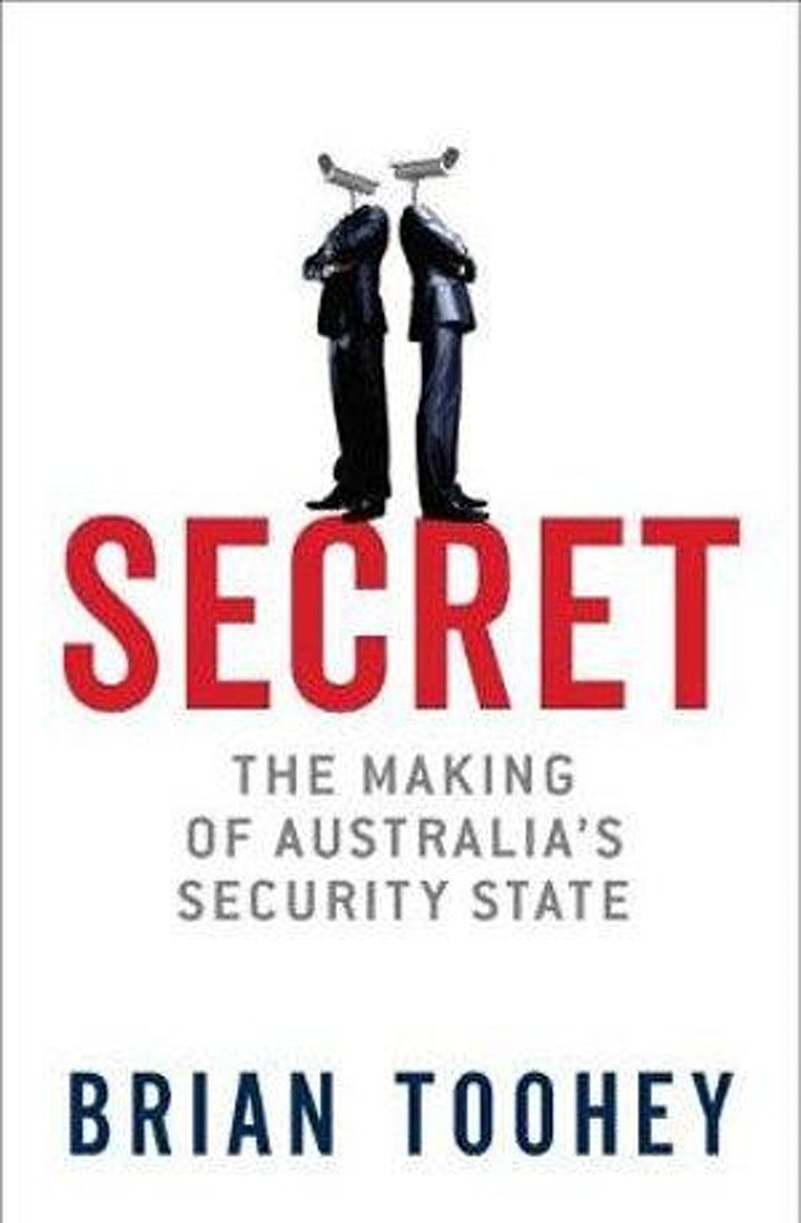Brian Toohey: The rise and rise of Australian authoritarianism. image