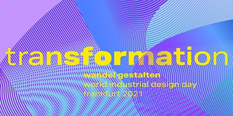 World Industrial Design Day Frankfurt 2021 Tickets