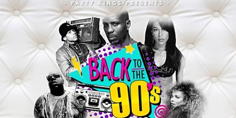 Party King's Presents - Back 2 The Nineties tickets