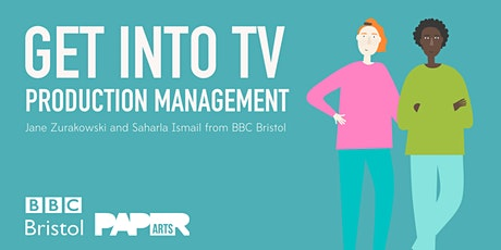 What is Production Management in TV? with Saharla Ismail & Jane Zurakowski tickets