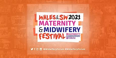 Wales & South West Maternity & Midwifery Festival 2021 tickets
