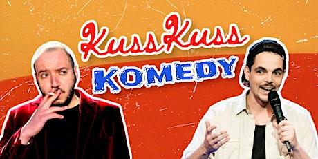 Stand-up Comedy: KussKuss Komedy am 4. August Tickets