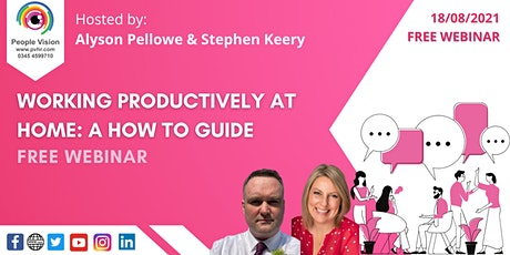 Webinar: Working Productively at Home tickets