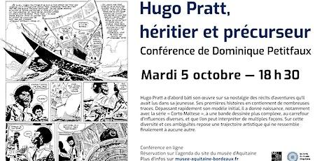 Conférence ZOOM | Dominique Petitfaux : Hugo Pratt, héritier et précurseur billets