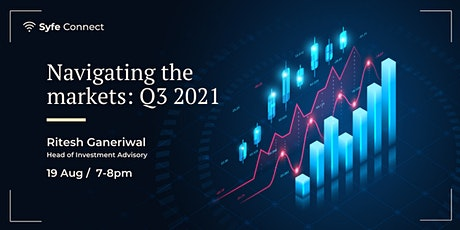 Navigating the Markets: Q3 2021 Outlook tickets