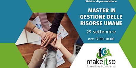 Presentazione Master gestione risorse umane Make it So Edizione XXI biglietti