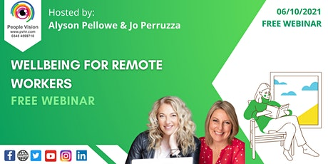 Webinar: Wellbeing for remote workers tickets