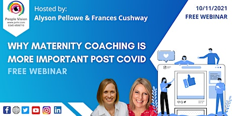 Webinar: Why Maternity Coaching is More Important Post Covid tickets