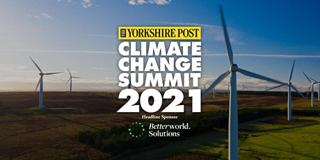 Yorkshire Post Climate Change Summit 2021 tickets