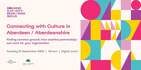 Connecting to Culture in Aberdeen & Aberdeenshire tickets