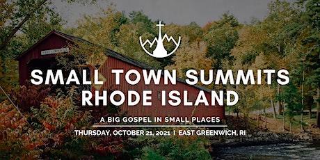 Small Town Summits - Rhode Island tickets