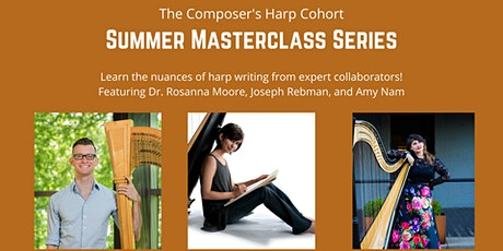 The Composer's Harp Cohort Masterclass Series: Session 3 tickets