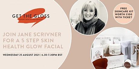 Join Jane Scrivner for a  5 Step  Facial and get a skincare kit worth £100! tickets