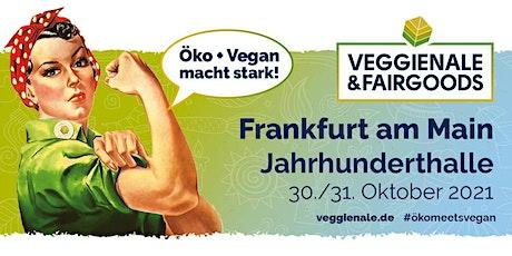 VEGGIENALE & FAIRGOODS Frankfurt 2021 Tickets