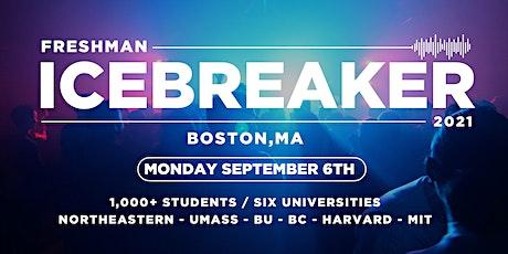 Freshman Icebreaker / Boston, MA / 2021 tickets