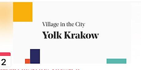 Village in the City - Yolk Krakow tickets