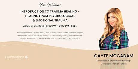 Intro To Trauma Healing – Healing From Psychological & Emotional Trauma tickets