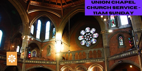 Service at the Union Chapel - Every Sunday, 11am tickets