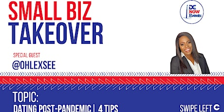 Small Biz Takeover-Dating Post Pandemic 4 Tips tickets