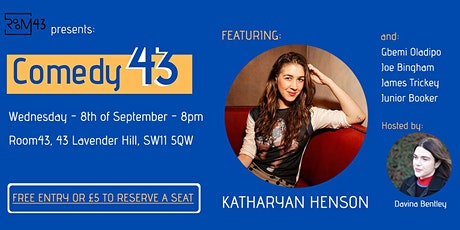 Comedy 43 - 8th of September tickets