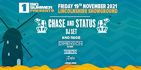 Chase & Status / Dimension / Turno - END OF LOCKDOWN FESTIVAL tickets