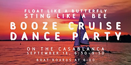 Booze Cruise - Float Like A Butterfly, Sting Like A Bee tickets