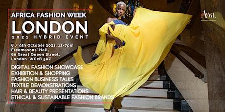 Africa Fashion Week London 2021 Hybrid Event tickets
