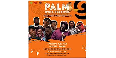 PALMWINE MUSIC FESTIVAL Pre-Party @Club Lockdown tickets