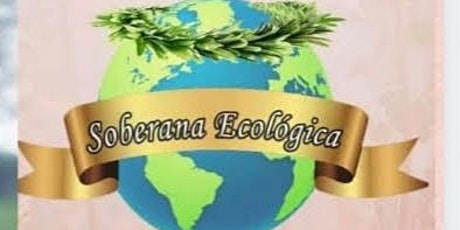Soberana Ecologica Mundial entradas